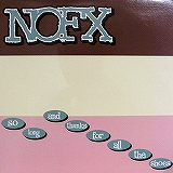 NOFX / SO LONG AND THANKS FOR ALL THE SHOES