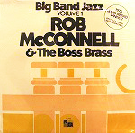 ROB MCCONNELL / BIG BAND JAZZ VOL.1