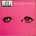 AIR / KELLY WATCH THE STARS