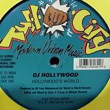 DJ HOLLYWOOD / HOLLYWOOD'S WORLD