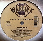 A GUY CALLED GERALD / VOODOO RAY