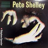 PETE SHELLEY / TELEPHONE OPERATOR