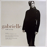 GABRIELLE / WALK ON BY