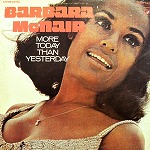 BARBARA McNAIR / MORE TODAY THAN YESTERDAY