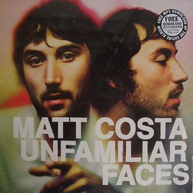 MATT COSTA / UNFAMILIAR FACES