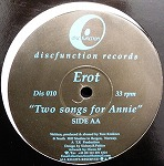 EROT / TWO SONGS FOR ANNIE