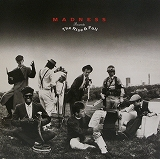 MADNESS / THE RISE & FALL