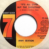ANN SEXTON / IT'S ALL OVER BUT THE SHOUTING