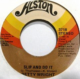 BETTY WRIGHT / SLIP AND DO IT