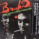 BREAK DOWN / I'VE BEEN A GOOD THING FOR YOU