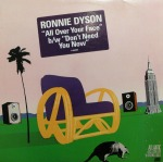 RONNIE DYSON / ALL OVER YOUR FACE