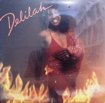 DELILAH / DANCING IN THE FIRE