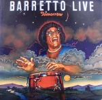 RAY BARRETTO / LIVE TOMORROW