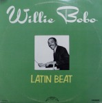 WILLIE BOBO / LATIN BEAT