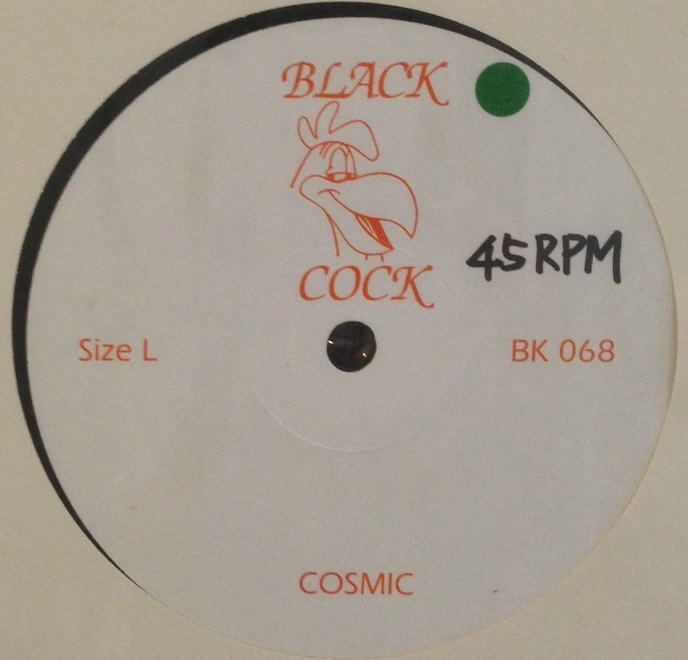 BLACK COCK (DJ HARVEY) / COSMIC