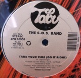 S.O.S. BAND / TAKE YOUR TIME (DO IT RIGHT)