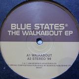 BLUE STATES / THE WALKABOUT EP
