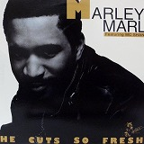 MARLEY MARL / HE CUTS SO FRESH