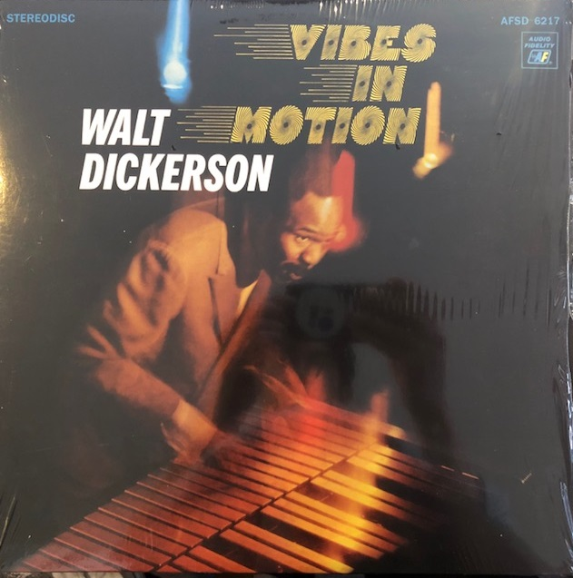 WALT DICKERSON / VIBES IN MOTION