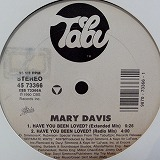 MARY DAVIS / HAVE YOU BEEN LOVED?