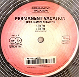 PERMANENT VACATION / TIC TOC