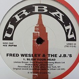 FRED WESLEY & THE J.B.'S / BLOW YOUR HEAD