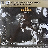 BILLY PARKER'S FOURTH WORLD / FREEDOM OF SPEECH