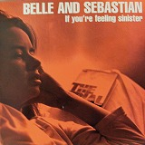 BELLE AND SEBASTIAN / IF YOU'RE FEELING SINISTER