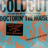 COLD CUT / DOCTORIN' THE HOUSE