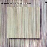 PAUL BLEY / OPEN TO LOVE