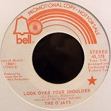 THE O'JAYS / LOOK OVER YOUR SHOULDER