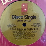 JERRY BUTLER / (I'M JUST THINKING) COOLING OUT