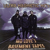 ULTRAMAGNETIC MC'S / MO LOVE'S BASEMENT TAPES