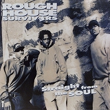 ROUGH HOUSE SURVIVERS / STRAIGHT FROM THE SOUL