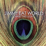 JIMMY EAT WORLD / CHASE THIS LIGHT