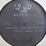 DIRECT CURRENT / EVERYBODY HERE MUST PARTY