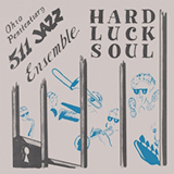 OHIO PENITENTIARY 511 ENSEMBLE / HARD LUCK SOUL