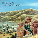 LITTLE FEAT / TIME LOVES A HERO