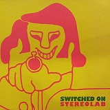 STEREOLAB / SWITCHED ON