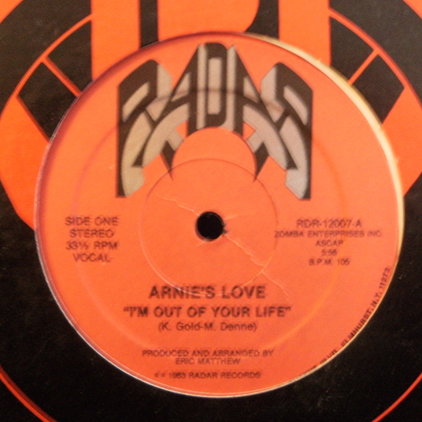 ARNIE'S LOVE / I'M OUT OF YOUR LIFE