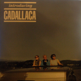 CADALLACA / INTRODUCING