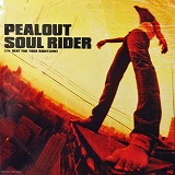 PEALOUT / SOUL RIDER