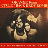 ORANGE 9mm, BACK DROP BOMB / FLY SECOND BREATH
