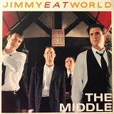 JIMMY EAT WORLD / THE MIDDLE