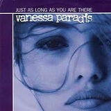 VANESSA PARADIS / JUST AS LONG AS YOU ARE THERE