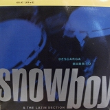 SNOWBOY & THE LATIN SECTION / DESCARGA MAMBITO