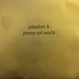 JIMMY EAT WORLD & JEBEDIAH / SPLIT