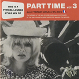 HALFBY / PART TIME VOL.03 AVEC FRENCH GIRLS OF THE 60'S