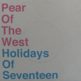 PEAR OF THE WEST / HOLIDAYS OF SEVENTEEN /SPRIT EP