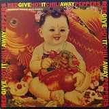 RED HOT CHILI PEPPERS / GIVE IT AWAY